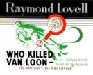 Quem matou Van Loon? (Who killed Van Loon?)