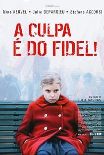 A Culpa é do Fidel - Poster / Capa / Cartaz - Oficial 1