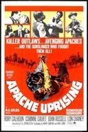 A Rebelião dos Apaches (Apache Uprising)