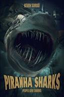 Tubarão-Piranha (Piranha Sharks)