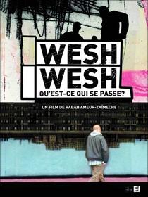 Wesh Wesh, o que foi? - Poster / Capa / Cartaz - Oficial 1