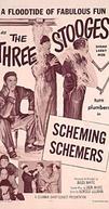 Pias e piadas (Scheming schemers)