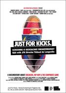 Just for Kicks (Just for Kicks)