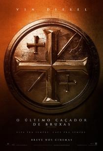 O Último Caçador de Bruxas - Poster / Capa / Cartaz - Oficial 25
