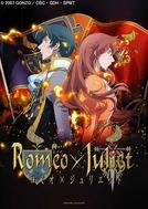 Romeo X Juliet (ロミオ×ジュリエット / Romio to Jurietto)