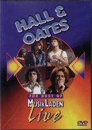 Hall & Oates: The Best of MusikLaden Live (Hall & Oates: The Best of MusikLaden Live)