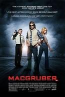Corram que o Agente Voltou (MacGruber)
