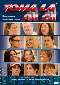 Toma Lá, Dá Cá (1ª Temporada) - Poster / Capa / Cartaz - Oficial 2