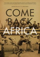 Come Back, Africa (Come Back, Africa)