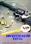 Investigação Fatal - Poster / Capa / Cartaz - Oficial 1