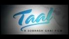 Taal - Trailer - Akshaye Khanna, Aishwarya Rai & Anil Kapoor