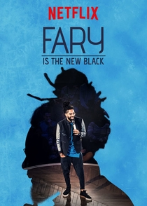 Fary is the New Black - Poster / Capa / Cartaz - Oficial 1