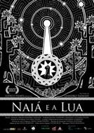 Naiá e a lua ( )