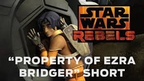 Star Wars Rebels - Property of Ezra Bridger - Poster / Capa / Cartaz - Oficial 1