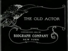 The Old Actor (The Old Actor)