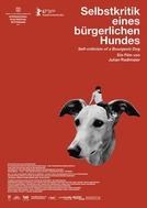 Autocrítica de um Cão Burguês (Selbstkritik eines bürgerlichen Hundes)