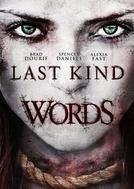 Last Kind Words (Last Kind Words)