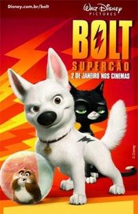 Bolt - Supercão - Poster / Capa / Cartaz - Oficial 4