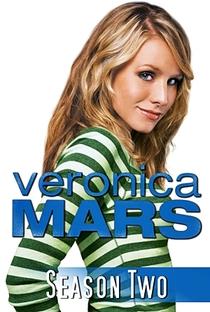 Veronica Mars: A Jovem Espiã (2ª Temporada) - Poster / Capa / Cartaz - Oficial 7