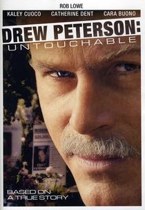Intocável: A História De Drew Peterson - Poster / Capa / Cartaz - Oficial 1