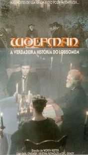 Wolfman - A Verdadeira História do Lobisomem - Poster / Capa / Cartaz - Oficial 1