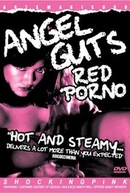 Angel Guts: Red Porno (Tenshi no harawata: Akai inga)