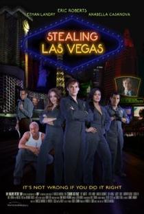 Stealing Las Vegas  - Poster / Capa / Cartaz - Oficial 1