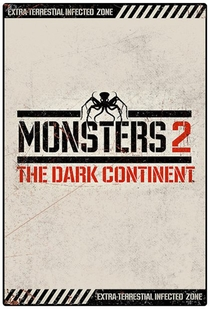 Monsters: Dark Continent - Poster / Capa / Cartaz - Oficial 2