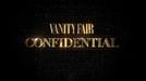 Vanity Fair Confidential (1ª Temporada) (Vanity Fair Confidential (Season 1))