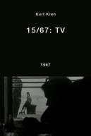 15/67: TV (15/67: TV)