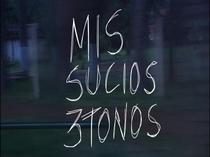 Mis sucios 3 tonos - Poster / Capa / Cartaz - Oficial 1