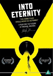 Into Eternity: A Film for the Future - Poster / Capa / Cartaz - Oficial 1