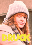 Druck (1ª Temporada) (Druck (1ª Temporada))