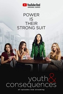 Youth & Consequences (1ª Temporada) (Youth & Consequences (Season 1))