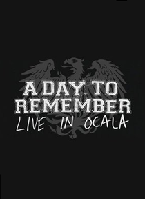 A Day to Remember: Live In Ocala - Poster / Capa / Cartaz - Oficial 1