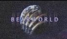 BearWorld Updated Teaser
