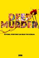 Deep Murder (Deep Murder)