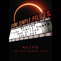 Stone Temple Pilots: Alive in the Windy City - Poster / Capa / Cartaz - Oficial 1