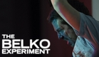 THE BELKO EXPERIMENT - OFFICIAL TRAILER (2017)
