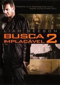 Busca Implacável 2 - Poster / Capa / Cartaz - Oficial 5