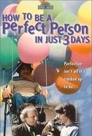 Como Ser Uma Pessoa Perfeita em Apenas Três Dias (How to Be a Perfect Person in Just Three Days)