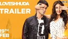 Loveshhuda Official Trailer - Girish Kumar, Navneet Dhillon | Latest Bollywood Movie | 19 Feb 2016