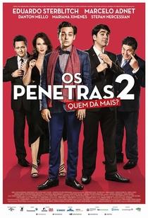 Os Penetras 2: Quem Dá Mais? - Poster / Capa / Cartaz - Oficial 1