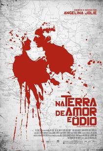 Na Terra de Amor e Ódio - Poster / Capa / Cartaz - Oficial 2