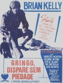 Gringo, Dispare Sem Piedade - Poster / Capa / Cartaz - Oficial 2
