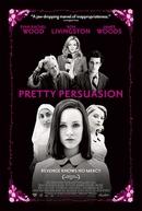 Garotas Malvadas (Pretty Persuasion)