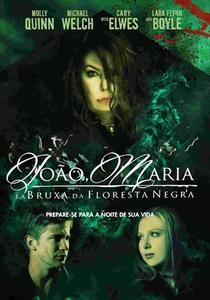 João, Maria e a Bruxa da Floresta Negra - Poster / Capa / Cartaz - Oficial 8