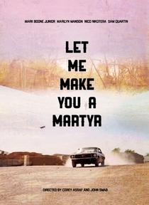 Let Me Make You a Martyr - Poster / Capa / Cartaz - Oficial 2
