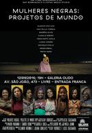 Mulheres Negras: Projetos de Mundo (Mulheres Negras: Projetos de Mundo)