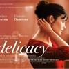 """Resenha: """"A Delicadeza do Amor"""" (La delicatesse - 2011)"""